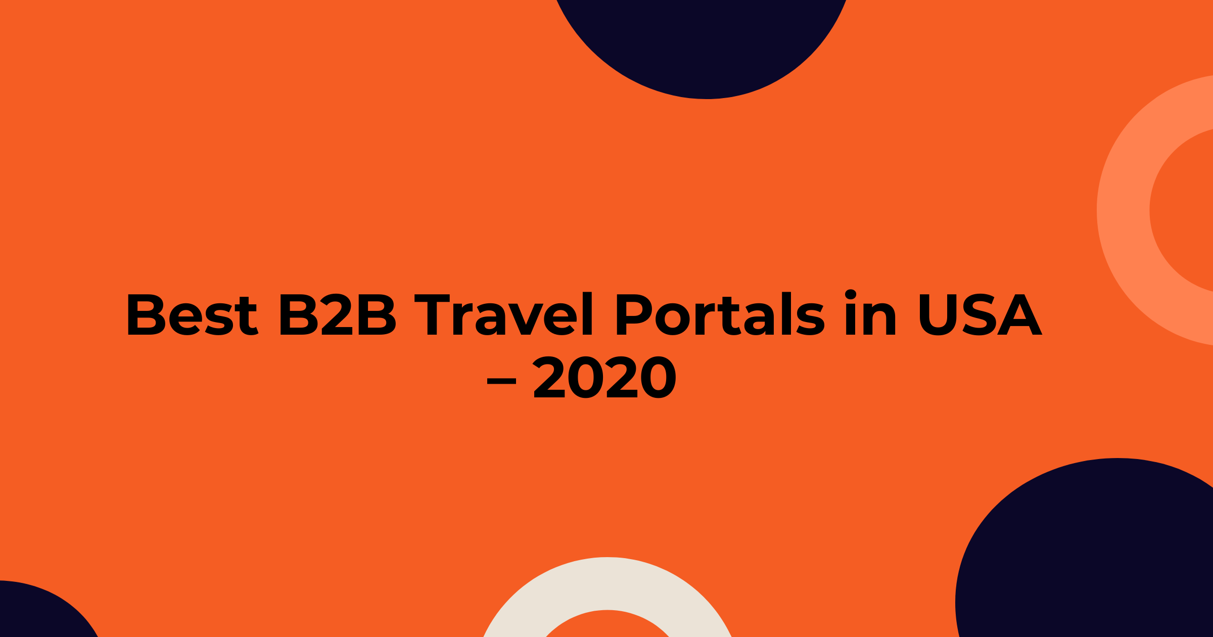 Best B2B Travel Portals in USA– 2020 | Airline Ticket Websites