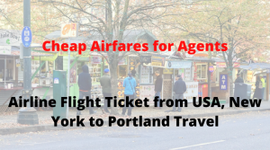 Airline Flight Ticket from USA, New York to Portland Travel