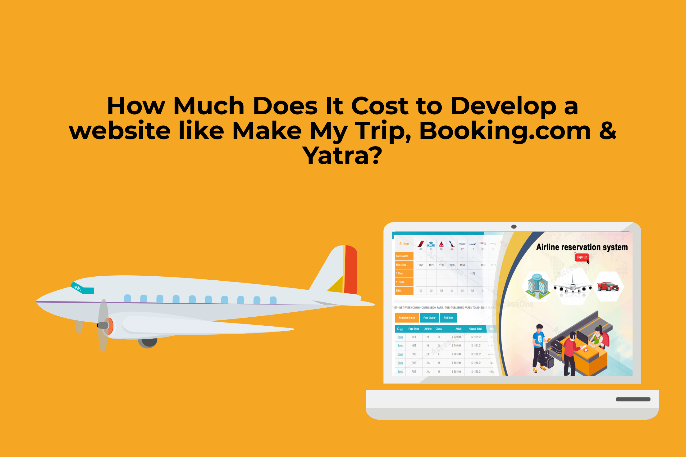 How Much Does It Cost to Develop a website like Make My Trip, Booking.com & Yatra?