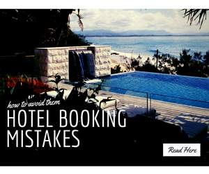hotel booking mistakes and how to avoid them