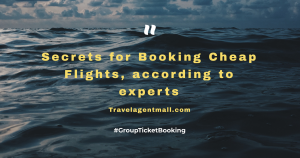 Secrets for Booking Cheap Flights, according to experts